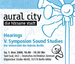 auralcity symposium sound studies berlin udk daz sounddesign