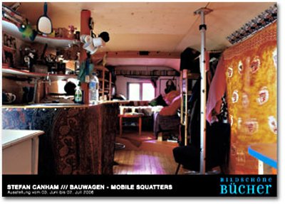 stefan canham bauwagen mobile squatters
