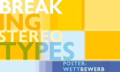 breaking stereotypes posterwettbewerb