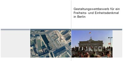 gestaltungs-wettbewerb freiheits-einheitsdenkmal berlin