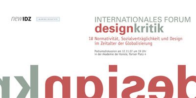 Internationales Forum Designkritik Akademie der Künste Berlin IDZ