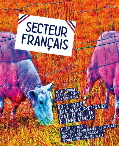 frankreich graphic design kunsthochschule berlin vortrag ruedi baur jean marc bretegnier fanette mellier antoine denize