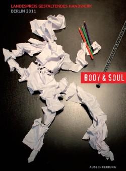 body and soul preis wettbewerb award handwerk gestaltung design berlin 2011