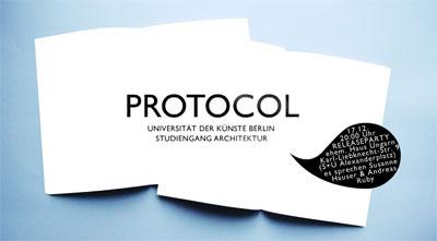 protocol berlin udk architektur