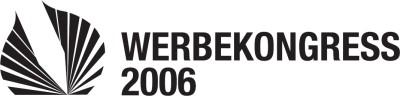 werbekongress 2006 jetzt erst recht